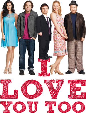 I love you too Megan Gale Brendan Cowell Peter Dinklage Peter Helliar Yvonne Strahovski